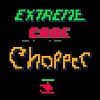 Extreme Cave Chopper hacked