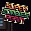 Super Zombies Again hacked